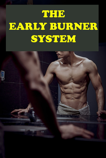 The Early Burner System Review 2020 - Legit or fake? 1